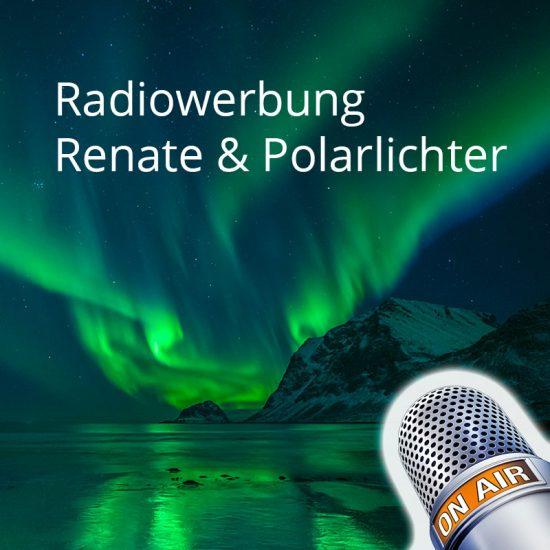 Radiowerbung, Tourismus, Polarlichter